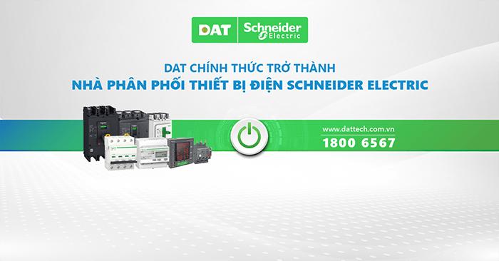 dat-chinh-thuc-tro-thanh-nha-phan-phoi-thiet-bi-dien-schneider-electric-h4286
